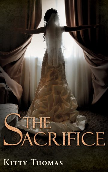 The Sacrifice (Dark Wedding Duet, #2)